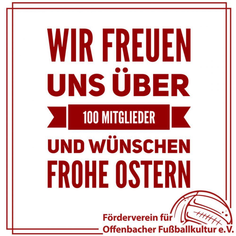 100 Mitglieder & frohe Ostern!